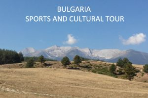 BULGARIA CULTURAL SPORT TOUR